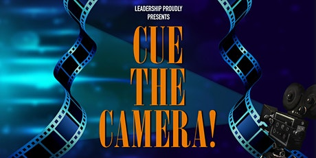 CUE THE CAMERA! tickets