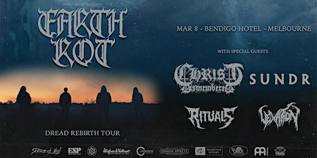 Earth Rot - Melbourne - Dread Rebirth Tour with Christ Dismembered tickets