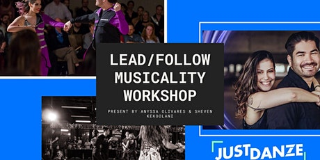 WCS Lead/Follow Musicality Workshop with Anyssa and Sheven tickets