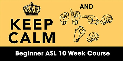 Beginner ASL 10 Week Course 2020