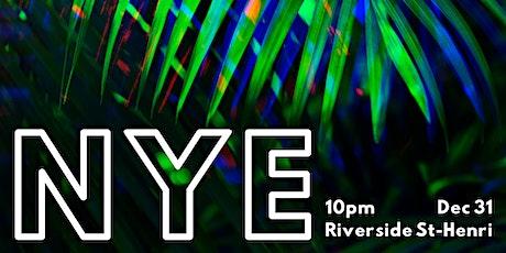 NYE | Riverside St-Henri tickets