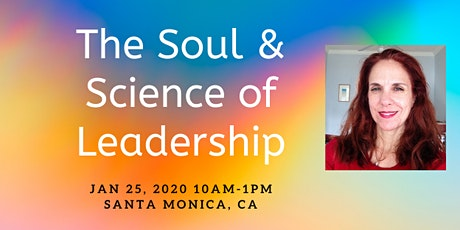 The Soul & Science of Leadership tickets