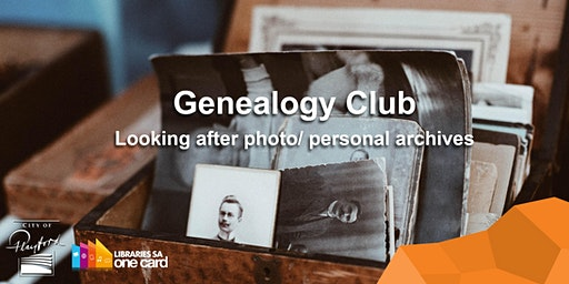 Genealogy Club: Looking after photo/ personal archives