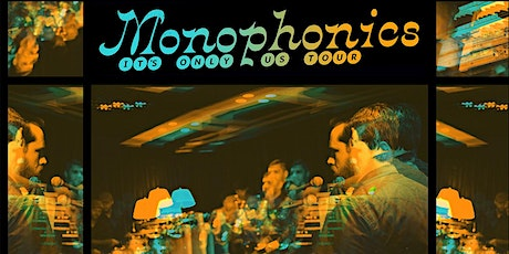 Monophonics with Alanna Royale tickets