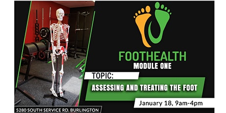 January Assessing and Treating the Foot: Module One tickets
