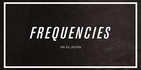 Frequencies - Acote, Jim Junior, Ted Kennedy, CY, Josh Grant tickets