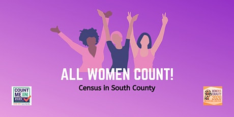 WE2020 All Women Count! Census in South County tickets