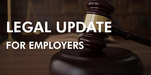 Legal Update for Employers