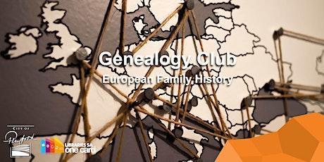 Genealogy Club: European Family History tickets
