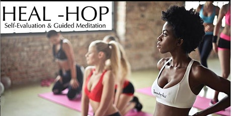 Heal Hop- Guided Meditation with Open Mic tickets