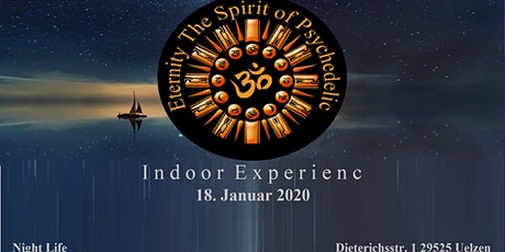 Eternity The Spirit of Psychedelic Indoor Experience Vol.1 Tickets