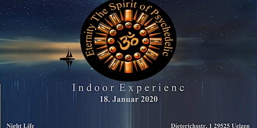 Eternity The Spirit of Psychedelic Indoor Experience Vol.1