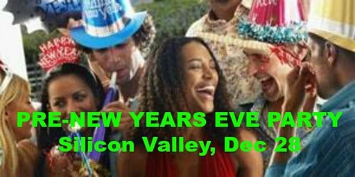 Pre-New Years Eve Party - Silicon Valley