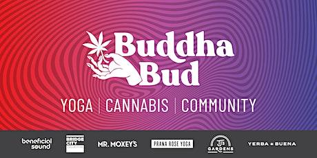 The Buddha Bud Experience! THEME: Anahata (Heart) Chakra tickets