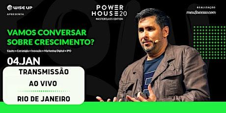 Transmissão Power House 2020 | Rio de Janeiro ingressos