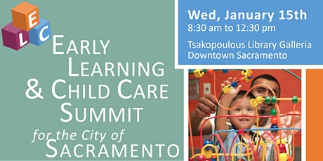 Early Care & Learning Summit for the City of Sacramento tickets