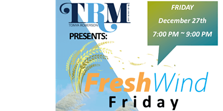 December - Fresh Wind Friday tickets