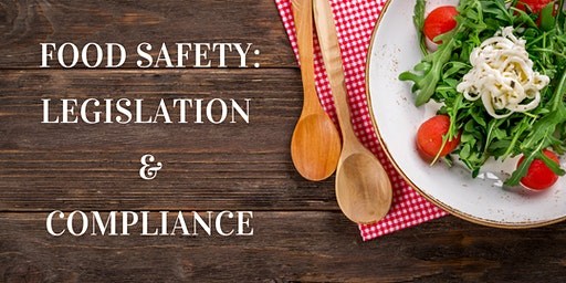 Food Safety - Legislation and Compliance