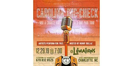 Carolina Mic Check tickets
