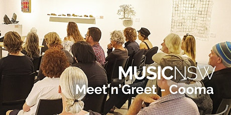 MusicNSW Meet'n'Greet - Cooma tickets