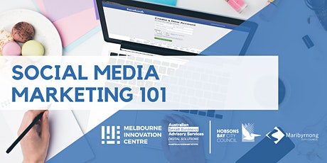 Social Media Marketing 101 - Maribyrnong/Hobsons Bay tickets