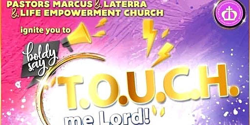 T.O.U.C.H. Me LORD - Revival!