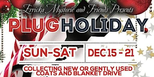 Plug Holiday! Xmas Drive! Sponsored By Escobar & Jim Beam!