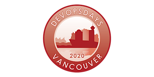 DevOps Days Vancouver 2020 Mar 30th-31st