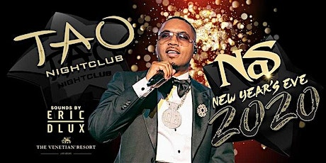 Nas at TAO Las Vegas ... NEW YEARS EVE PARTY!! tickets