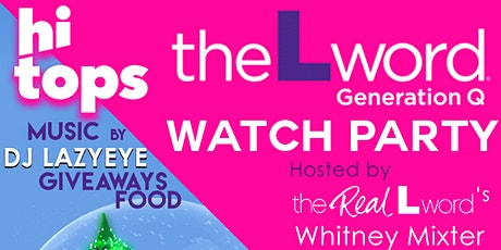The L Word: Generation Q Watch Party-Hosted by Whitney Mixter tickets