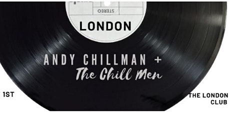 Andy Chillman & The Chill Men album release party tickets