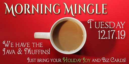 Morning Mingle (Open Networking) with Hutchens Media & Building to Brilliance - December 17, 2019