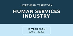 NT Human Services 10-year Industry Plan - Official...