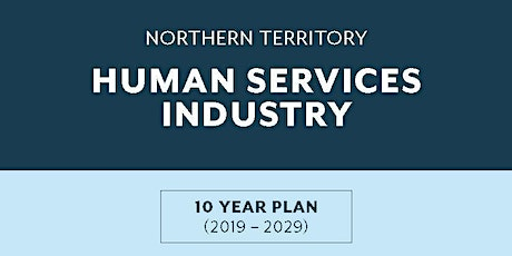 NT Human Services 10-year Industry Plan - Official Launch! tickets