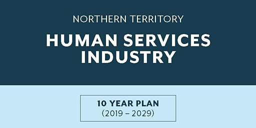 NT Human Services 10-year Industry Plan - Official Launch!