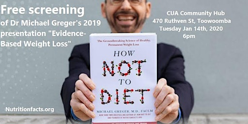"""Dr Michael Greger's presentation """"Evidence-Based weight loss"""""""