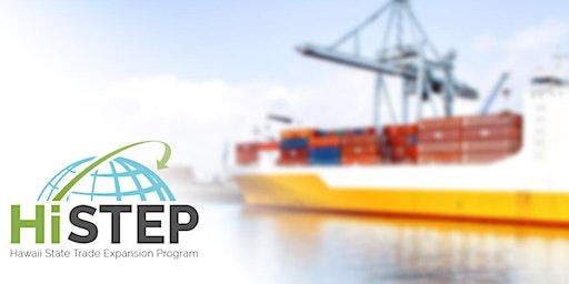 2020 HiSTEP - Maui Export University 101