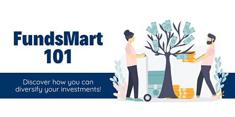 FundsMart 101 in Makati City tickets