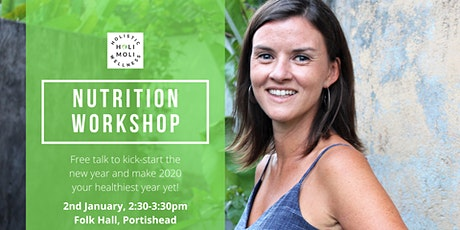 Nutrition Workshop - Make 2020 Your Healthiest Year Yet! tickets