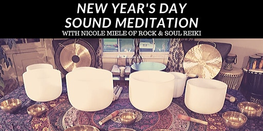 NEW YEARS DAY Sound Bath Meditation at A Place Called OM