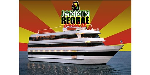 Jammin Reggae Cruise - Marina Del Rey, CA March 7th 8:30PM Boarding