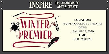 Inspire Pre-Academy of Arts & Debate: Winter Premier Night tickets