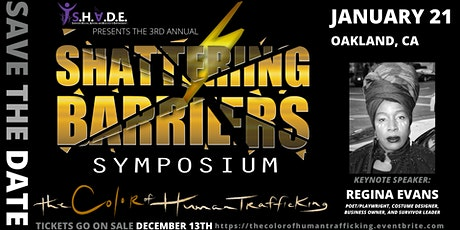 3nd Annual Shattering Barriers Symposium: The Color of Human Trafficking tickets