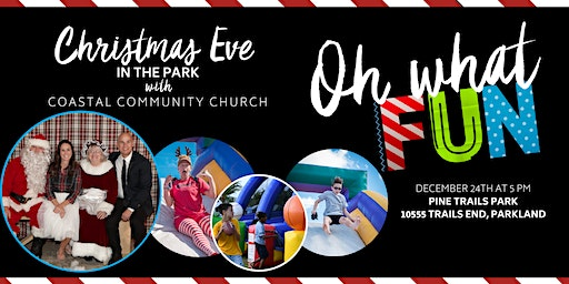 Christmas Eve in the Park with Coastal Community Church