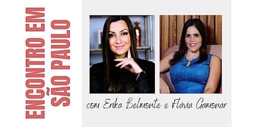 Encontro em São Paulo com Erika Belmonte e Flavia Gamonar