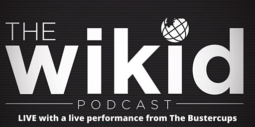 WICKED Podcast LIVE