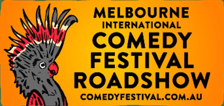 Melbourne International Comedy Festival Roadshow in Quorn - 2021 image
