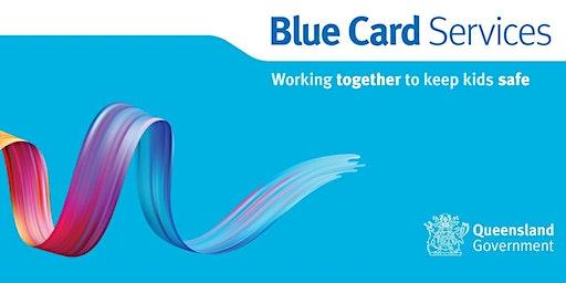 Blue Card Information Session: Rockhampton Community Hub