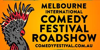 Melbourne International Comedy Festival Roadshow in Quorn - 2020