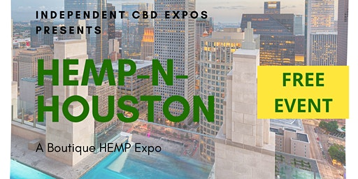 Hemp-N-Houston (FREE EVENT)